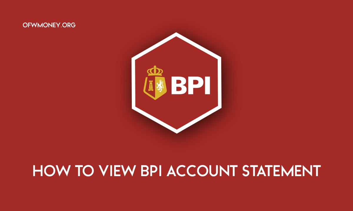 How to View BPI Account StHow to View BPI Account Statement Onlinetement Online