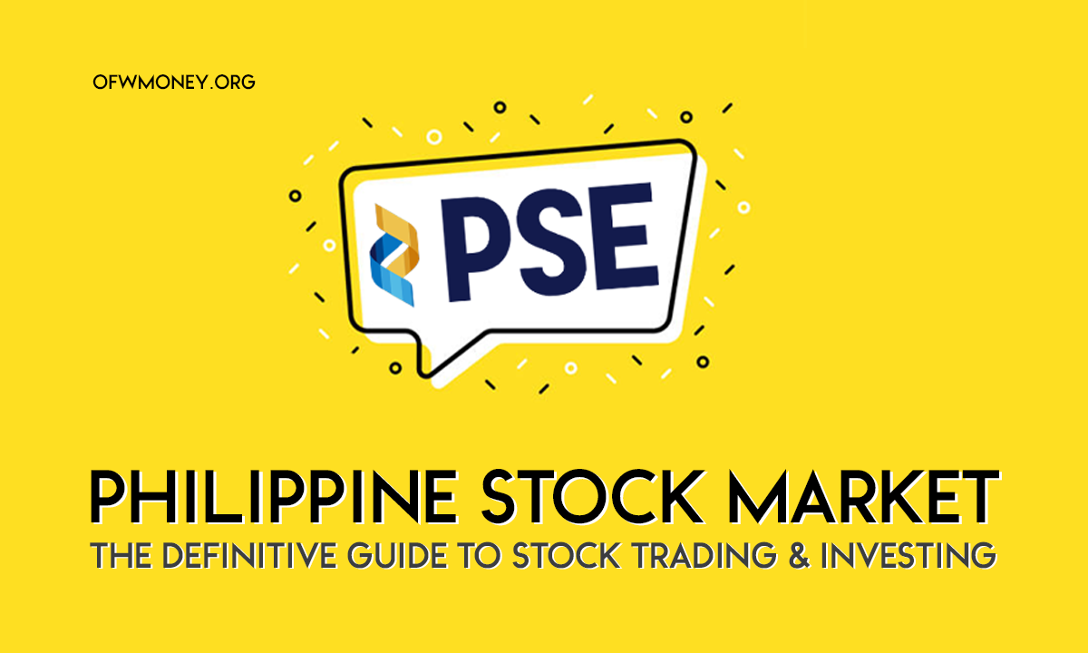 The Definitive Guide to Stock Trading & Investing in the Philippines